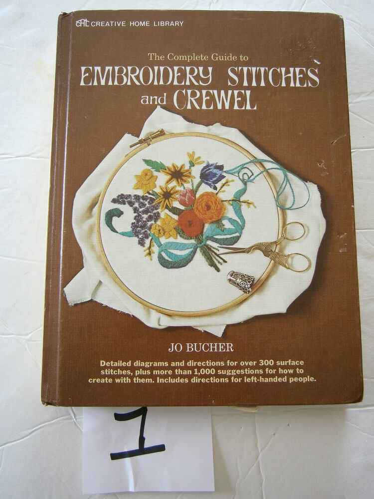 The complete guide to embroidery stitches crewel