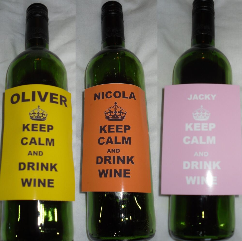 PERSONALISED, KEEP CALM AND DRINK WINE Bottle Label Labels