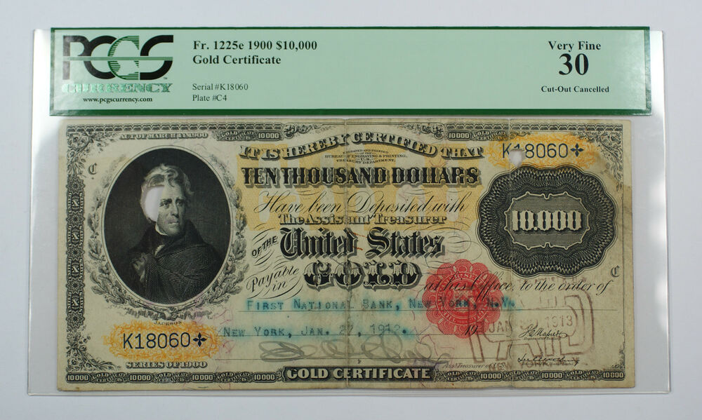 1900 $10000 Gold Certificate Currency PCGS VF 30 ...