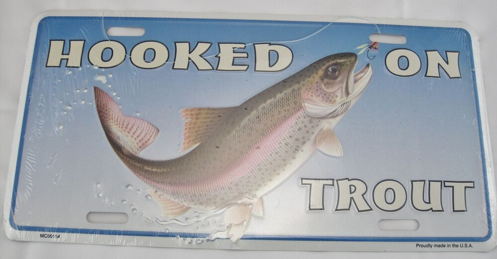 Hooked on trout metal license plate sign fish fisherman for Where to buy fishing license colorado