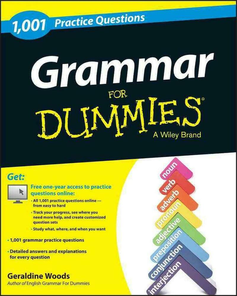 Grammar for Dummies: 1,001 Practice Questions by Geraldine ...