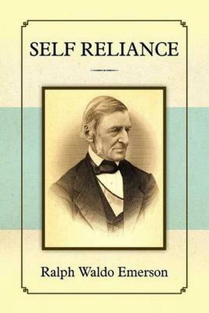 an analysis of the self reliance in a story by ralph waldo emerson Self-reliance (poem) ralph waldo emerson album poems self-reliance (poem) lyrics henceforth, please god, forever i forego the yoke of men's opinions i will be.