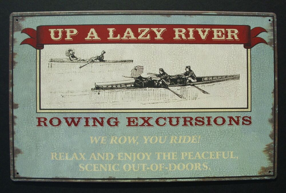 UP A Lazy River Tin Sign Vintage Nautical Boat Canoe Home