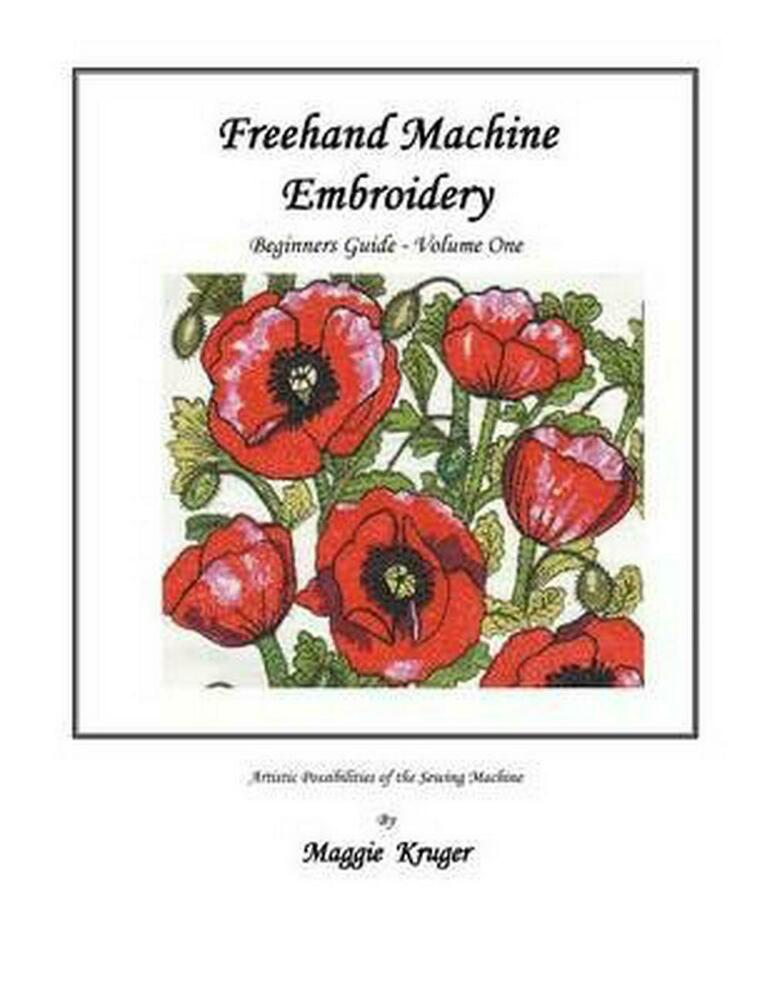 Freehand machine embroidery beginners guide by maggie
