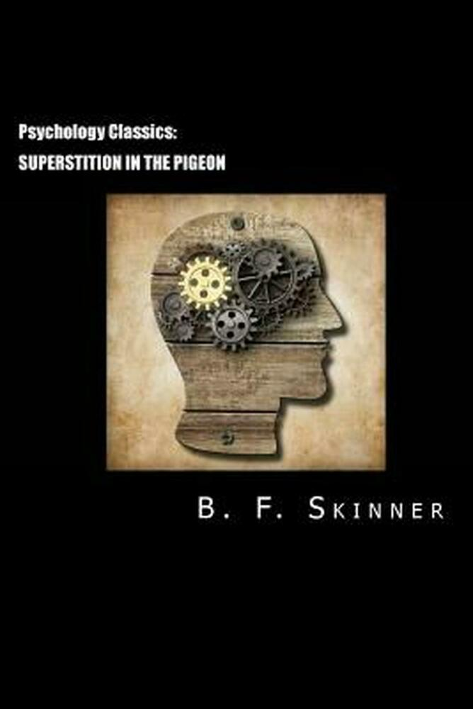 summary on b f skinner Video: bf skinner's theories: overview  lesson summary bf skinner was an influential 20th century psychologist, who adhered to the school of thought known as behaviorism, the idea that.