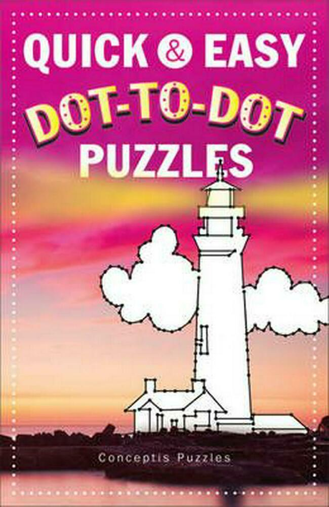 Quick Amp Easy Dot to Dot Puzzles by Conceptis Puzzles Paperback Book ...