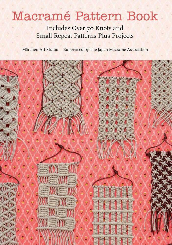 list of macrame knots macrame pattern book includes 70 knots and small 4597