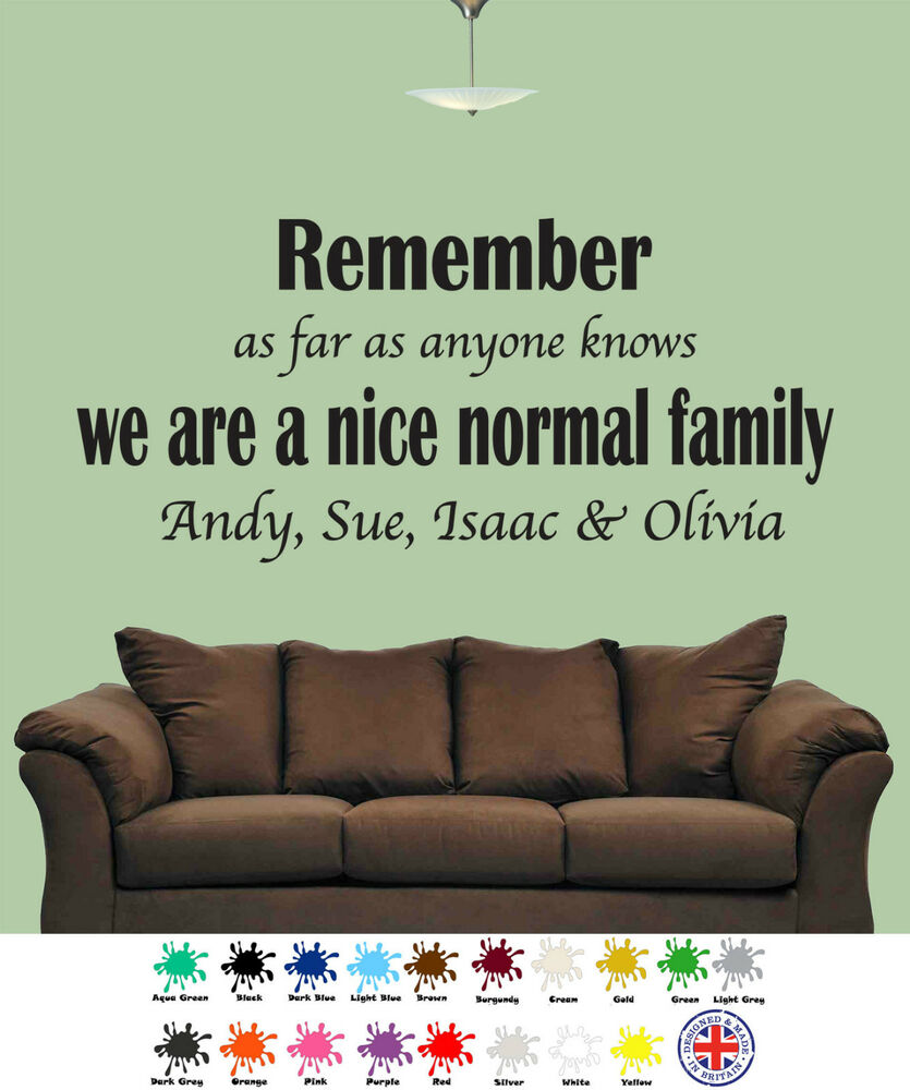 Wall Art Stickers B And Q : Remember we are a nice normal family personalised wall art
