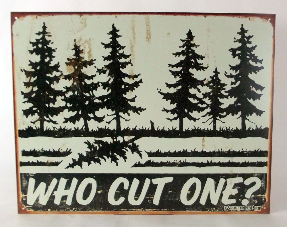 Who Cut One Trees Forest Cabin Bathroom Outhouse Funny