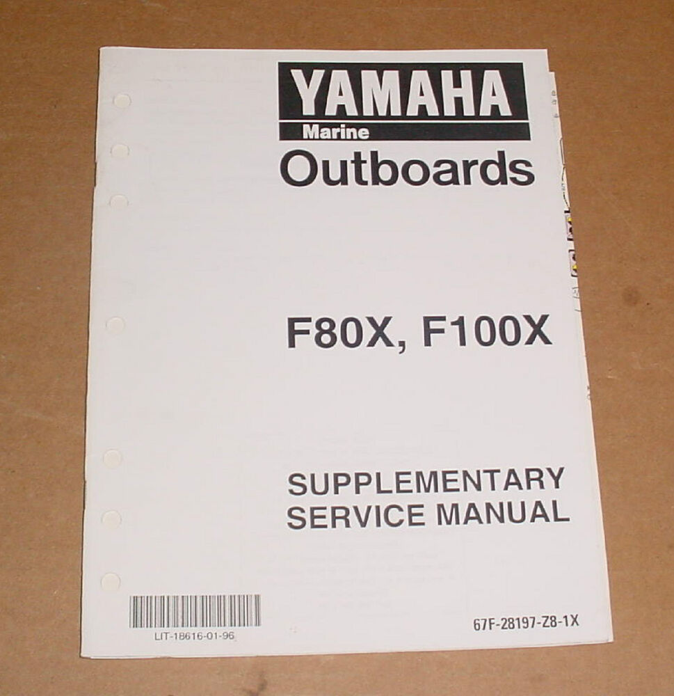 Yamaha outboard supplementary service manual f80x f100x ebay for Yamaha outboard service