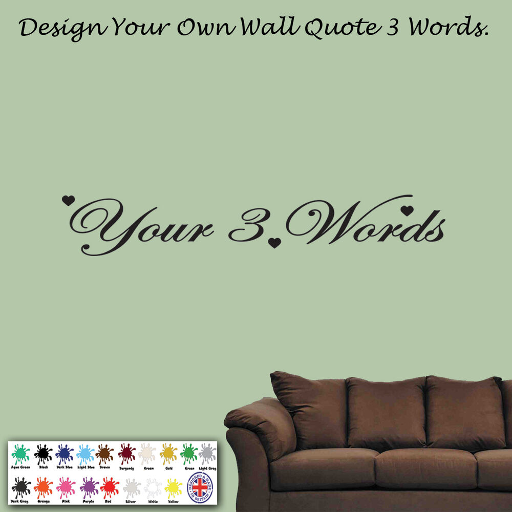 Personalised wall art design your own quote mural for Design your own mural