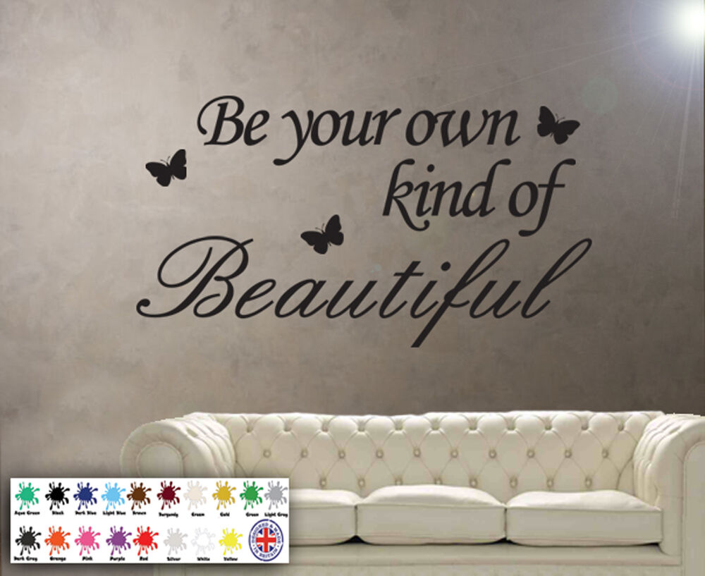 Be Your Own Kind Of Beautiful Wall Stickers Words Quote