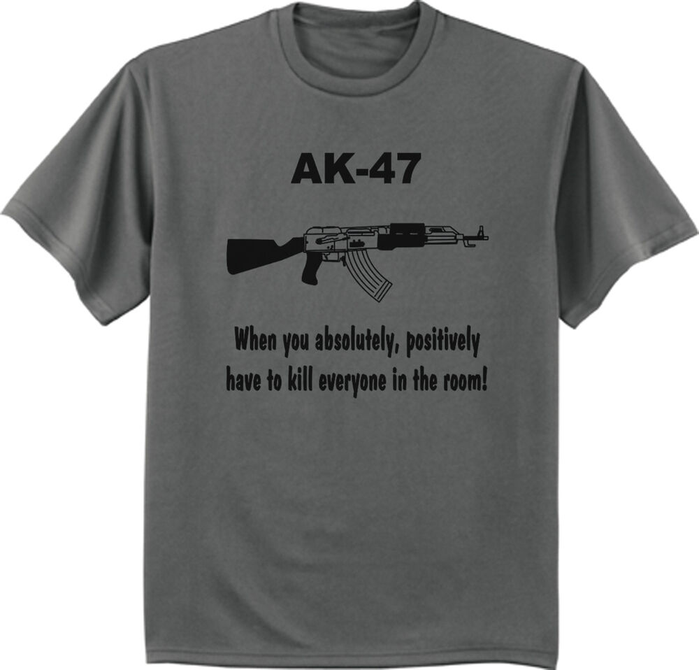 Funny Ak 47 Design T Shirt Us Army Navy Marines Right To