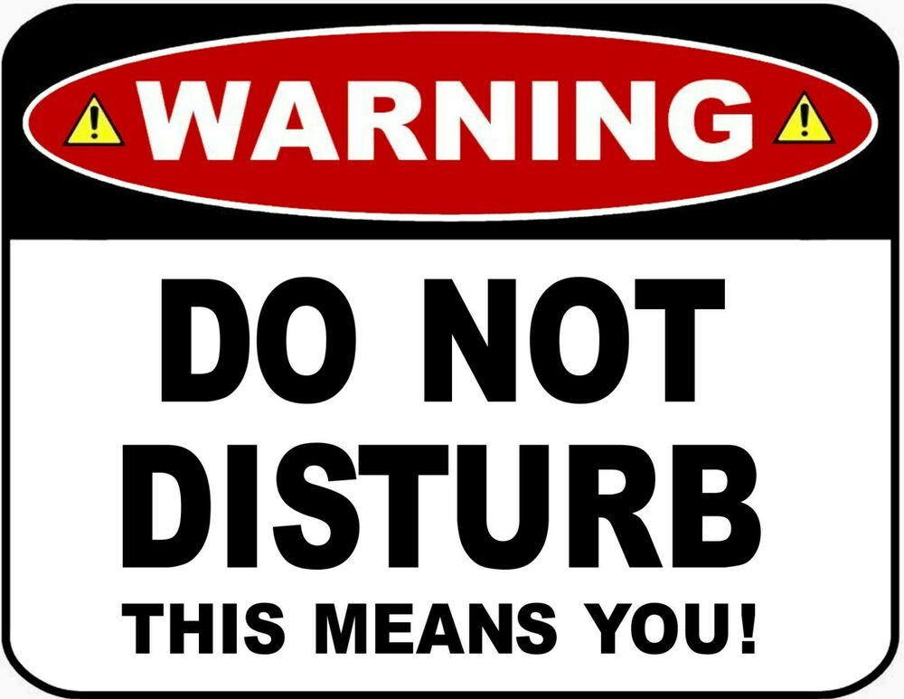 what does do not disturb mean on iphone warning do not disturb this means you 9 x 11 5 21204