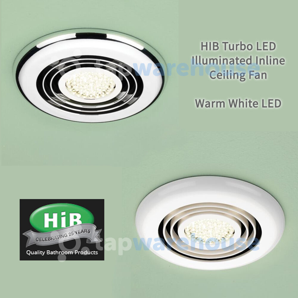 HIB Turbo LED Bathroom Shower Light Ceiling Ventilation Extraction Fan System