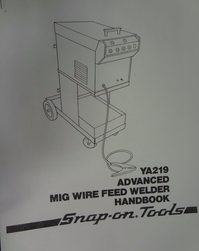 century snap on mig welder parts owners manual ya219 ebay