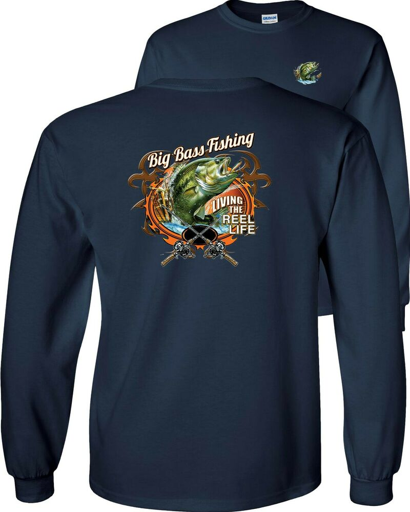 Big bass fishing living the reel life funny fish long for Bass fishing shirt
