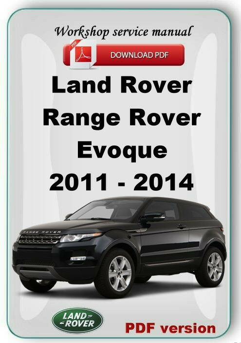land rover range rover evoque 2011 2012 2013 2014 factory service repair manual ebay. Black Bedroom Furniture Sets. Home Design Ideas