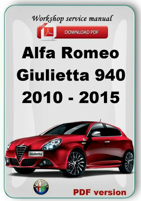 alfa romeo giulietta a 191 940 2010 2015 workshop service repair manual ebay. Black Bedroom Furniture Sets. Home Design Ideas