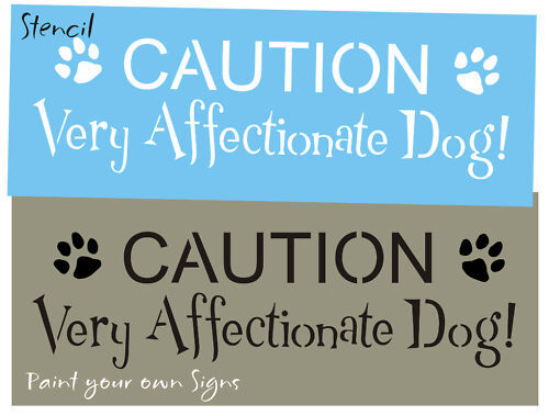 Pet Stencil Caution Very Affectionate Dog Paw Print Animal