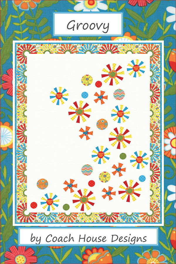 Quilt Pattern Groovy By Coach House Designs Ebay