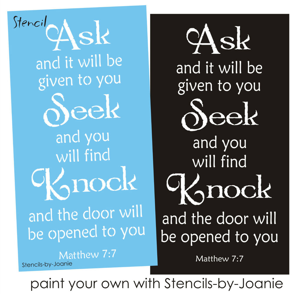 Joanie Inspirational Stencil Ask Seek Knock Door Open