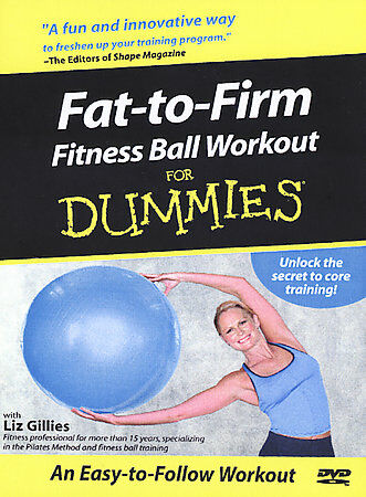 Fat To Firm Fitness Ball Workout For Dummies 101