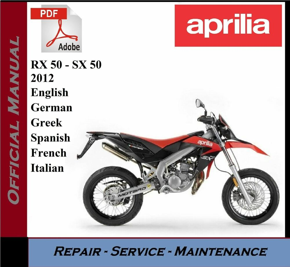 aprilia rx 50 sx 50 rx50 sx50 2012 workshop service. Black Bedroom Furniture Sets. Home Design Ideas