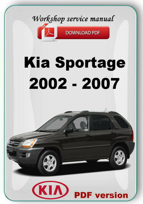 kia sportage 2002 2007 factory workshop service repair. Black Bedroom Furniture Sets. Home Design Ideas