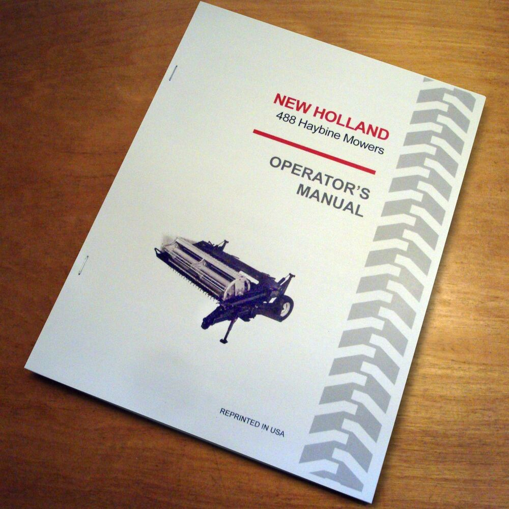 New Holland 488 Haybine Mower Conditioner Operator's Owners Book Guide  Manual NH | eBay