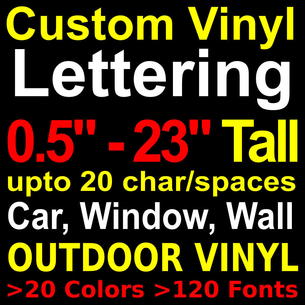 Custom vinyl lettering outdoor vinyl decal sticker wall for Custom vinyl lettering for cars