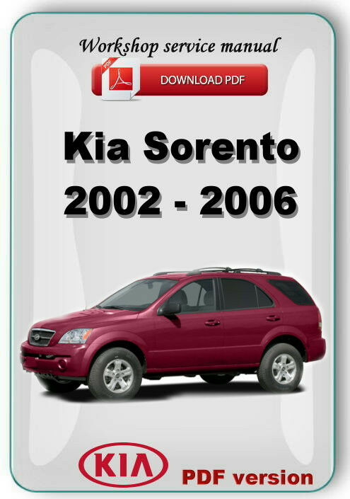 kia sorento 2002 2003 2004 2005 2006 factory workshop. Black Bedroom Furniture Sets. Home Design Ideas