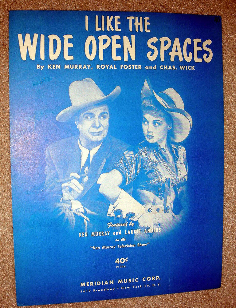 1951 I Like The Wide Open Spaces Vintage Sheet Music Ken Murray