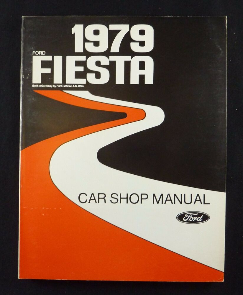 1979 Ford Fiesta Car Shop Manual ~ Original Factory Service Maintenance |  eBay