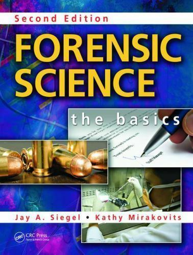 Forensic Science: The Basics, Second Edition by Mirakovits, Kathy