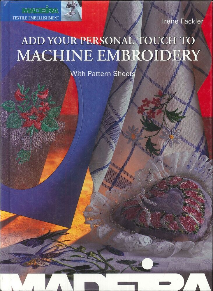 Madeira Personal Touch Machine Embroidery Book W Pattern Sheets 2000