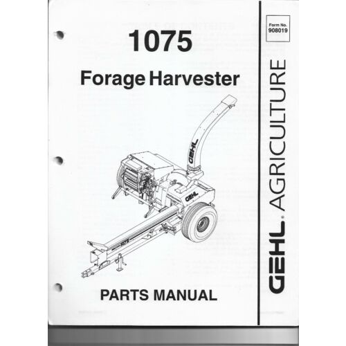 original-oe-oem-gehl-model-1075-forage-harvester-parts-manual-908019ap0499