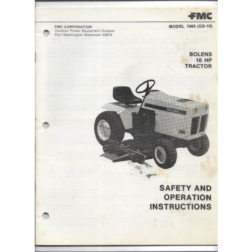 original-oe-fmc-bolens-model-1660-qs16-qs16-tractor-operators-manual-5527131