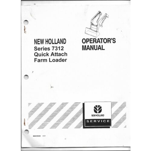 original-oem-new-holland-model-7312-quick-attach-loader-operators-owners-manual