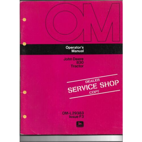 original-oe-oem-john-deere-model-830-tractor-operators-manual-oml29383f3