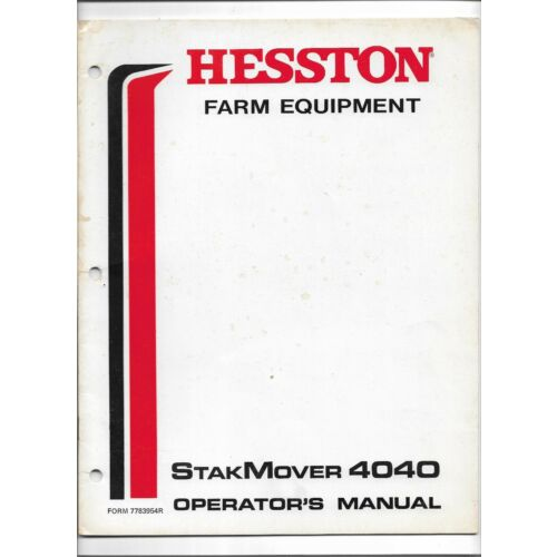 original-hesston-4040-stakmover-operators-manual-sn-sm107000-an-on-7783954r