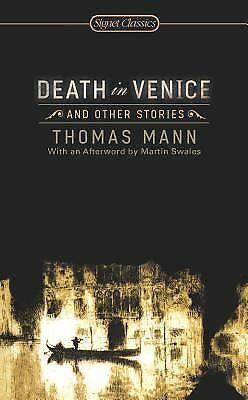 Death in Venice and Other Stories (Signet Classics) by Thomas Mann