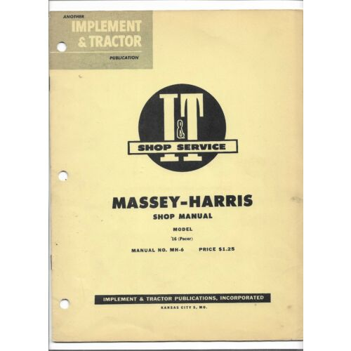 mh6-it-shop-service-manual-massey-harris-model-16-pacer-tractor-pga-50000-up