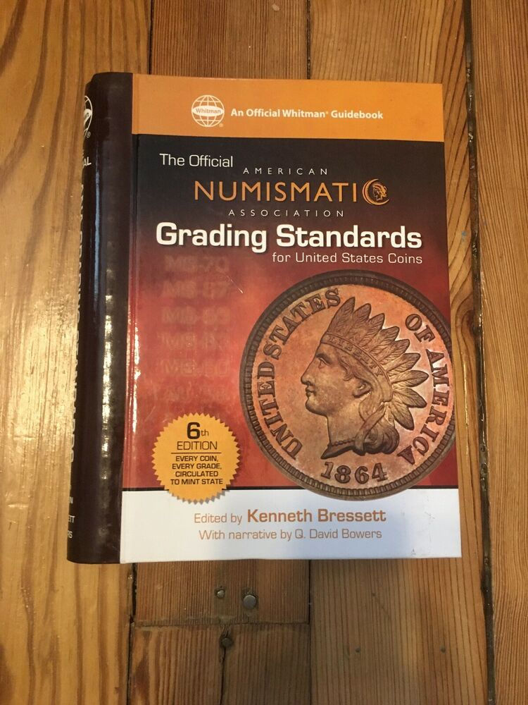 THE OFFICIAL ANA GRADING STANDARDS FOR UNITED STATE COINS 6TH EDITION BOOK!  | eBay