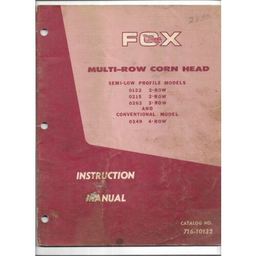 original-oem-oe-fox-0122-0215-0263-0349-corn-head-instruction-manual-71610132