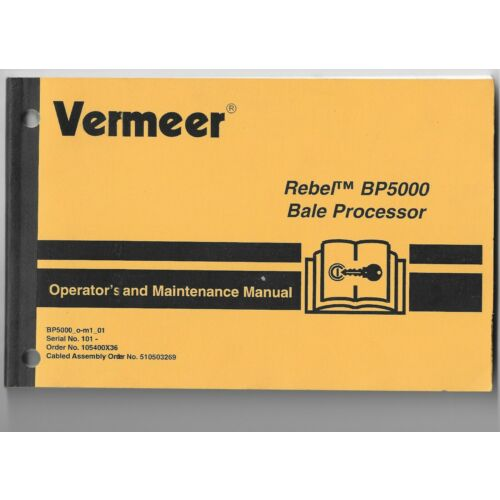 original-oem-vermeer-rebel-bp5000-bale-processor-operators-maintenance-manual