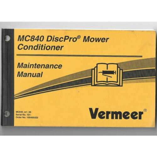original-vermeer-mc840-disc-pro-mower-conditioner-maintenance-manual-105400u22