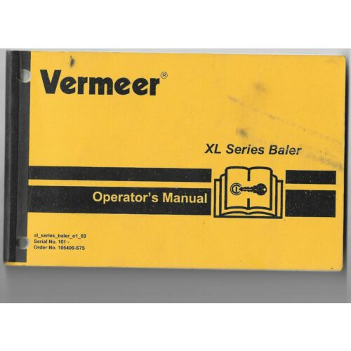 original-oe-oem-vermeer-xl-series-baler-serial-no-101-operators-manual-o1-03