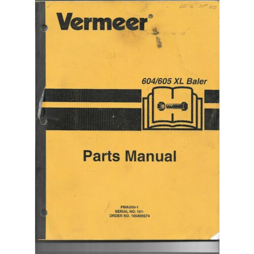 original-oem-oe-vermeer-models-604xl-605xl-baler-parts-catalog-manual-105400s74