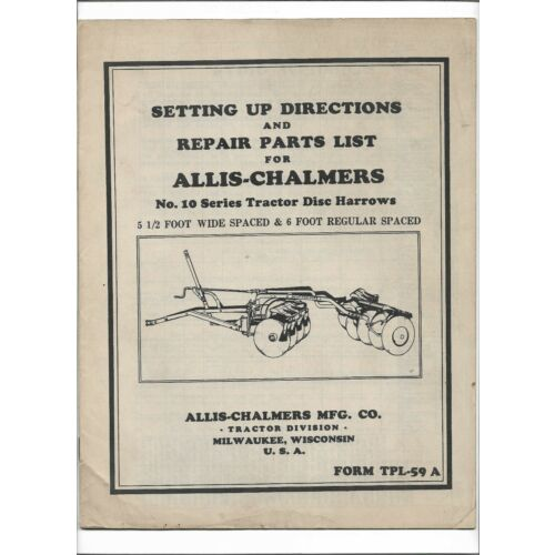 original-allis-chalmers-10-series-disc-harrow-setting-up-directions-parts-list